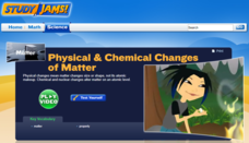 Study Jams! Physical & Chemical Changes of Matter Interactive