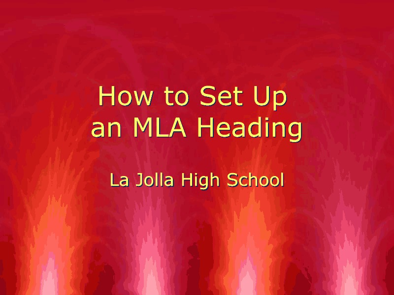 How to Set Up an MLA Heading Presentation