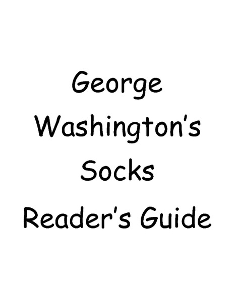 George Washington's Socks Reader's Guide Worksheet