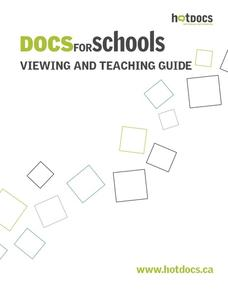 Docs for School: Viewing and Teaching Guide Lesson Plan