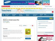 Quick as a Cricket Lesson Plan Lesson Plan