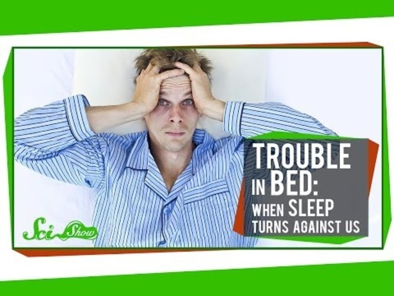 Trouble in Bed: When Sleep Turns Against Us Video