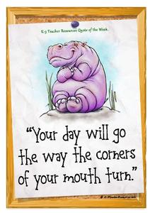 """Your Day Will Go the Way the Corners of Your Mouth Turn"" Printables & Template"