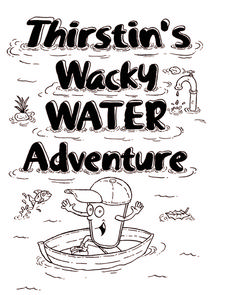 Thirstin's Wacky Water Adventure Handouts & Reference
