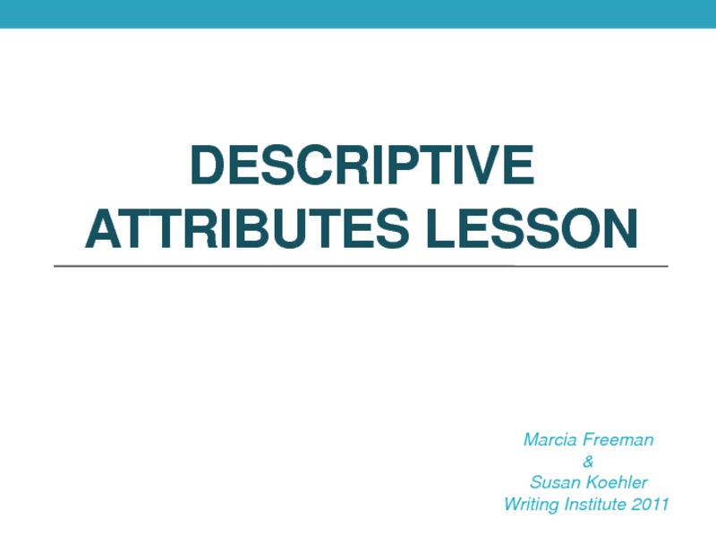 Descriptive Attributes Presentation
