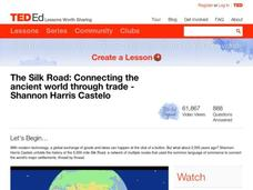The Silk Road: Connecting the Ancient World Through Trade Lesson Plan