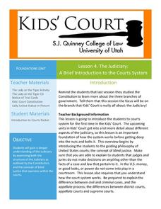 Lesson 4: The Judiciary: A Brief Introduction to the Courts System Lesson Plan