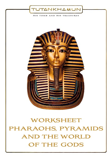 Pharaohs, Pyramids and the World of the Gods Handouts & Reference
