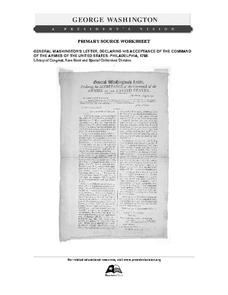 Primary Source Worksheet: General Washington, Letter Declaring Acceptance of the Command of the Armies of the United States Worksheet