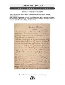 Primary Source Worksheet: Abraham Lincoln, Draft of the Gettysburg Address Worksheet