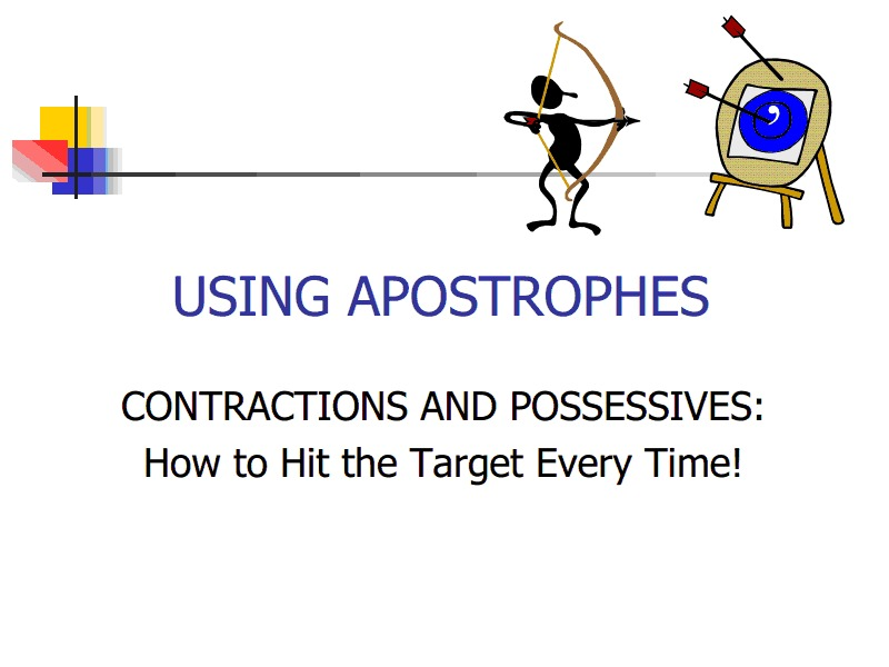 Using Possessives: How to Hit the Target Every Time! Presentation
