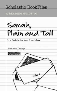 A Reading Guide to Sarah, Plain and Tall Activities & Project