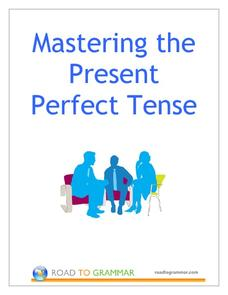 Mastering the Present Perfect Tense Handouts & Reference
