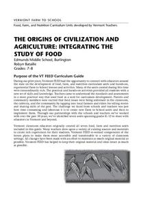 The Origins of Civilization and Agriculture: Integrating the Study of Food Unit