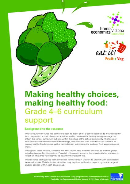 Making Healthy Choices, Making Healthy Food: 4-6 Curriculum Support Unit
