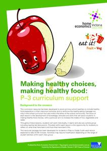 Making Healthy Choices, Making Healthy Food: PreK-3 Curriculum Support Unit