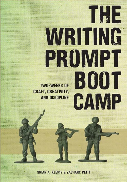 The Writing Prompt Boot Camp Writing Prompt