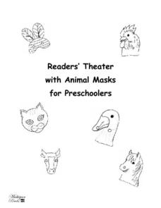 Reader's Theater with Animal Masks for Preschoolers Activities & Project
