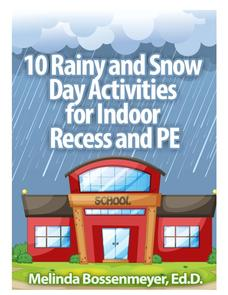 10 Rainy and Snow Day Activities for Indoor Recess and PE Activities & Project