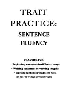 Trait Practice: Sentence Fluency Worksheet