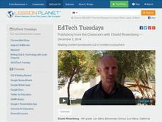 EdTech Tuesdays: Publishing from the Classroom with Chadd Rosenberg (extended) Video
