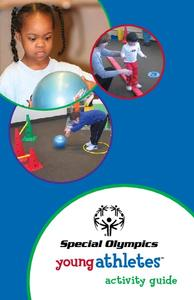 Special Olympics Young Athletes Activity Guide Activities & Project