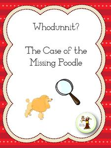 Whodunnit? The Case of the Missing Poodle Lesson Plan