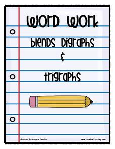 Word Work: Blends, Digraphs & Trigraphs Worksheet