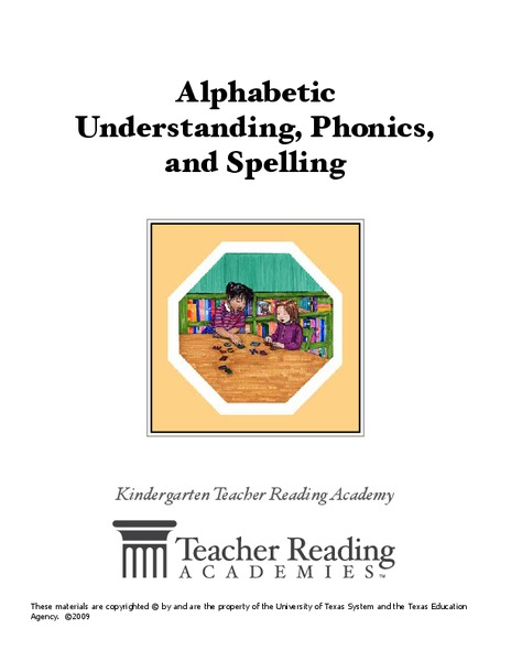 Alphabetic Understanding, Phonics, and Spelling Unit