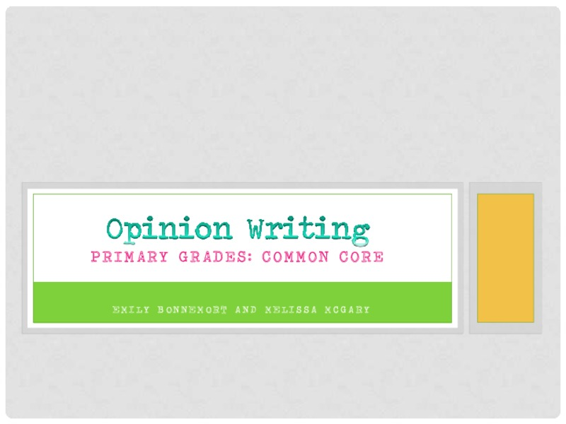 Opinion Writing Activities & Project