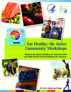 Eat Healthy • Be Active Community Workshops Activities & Project