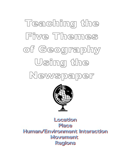 Teaching the Five Themes of Geography Using the Newspaper Activities & Project
