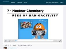 Uses of Radioactivity Video