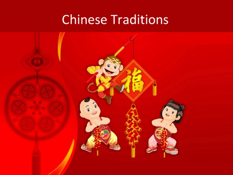 Chinese Traditions Presentation