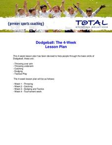 Dodgeball: The 4-Week Lesson Plan Activities & Project