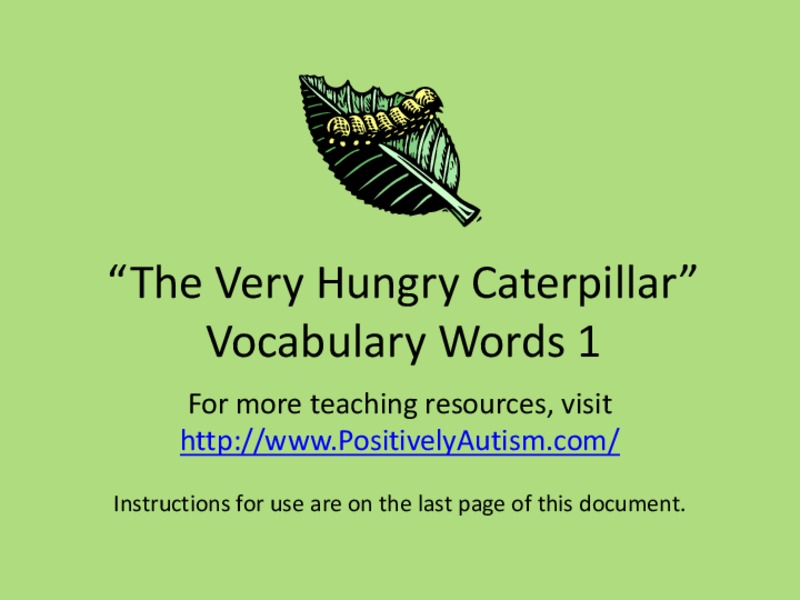 The Very Hungry Caterpillar Vocabulary Presentation