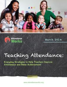 Teaching Attendance: Everyday Strategies to Help Teachers Improve Attendance and Raise Achievement Professional Document