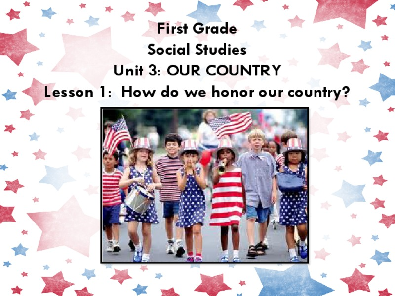 How Do We Honor Our Country? Presentation