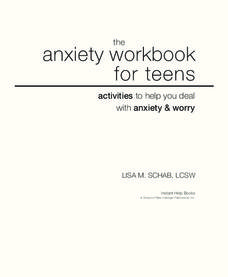 The Anxiety Workbook For Teens Unit