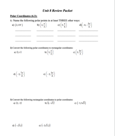Unit 8 Review Packet: Polar Coordinates, Polar Graphs, and Vectors Worksheet