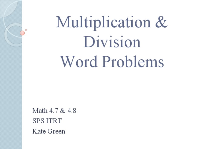 Multiplication & Division Word Problems Presentation