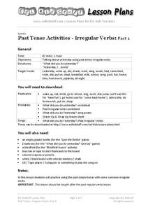 Past Tense Activities - Irregular Verbs: Part 1 Lesson Plan