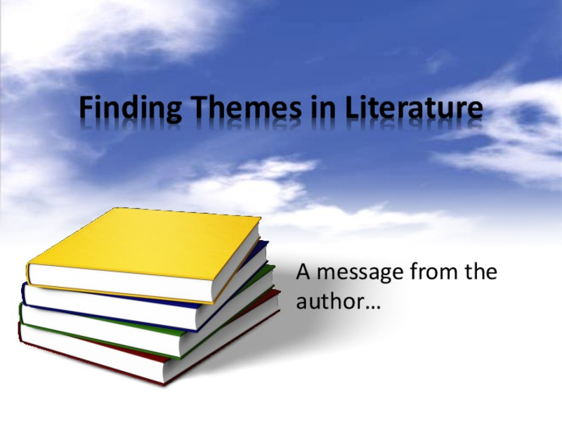 Finding Themes in Literature Presentation