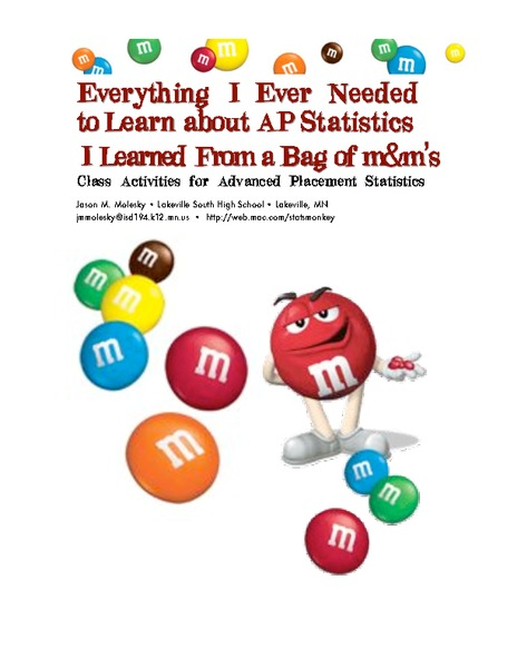 Everything I Ever Needed to Learn about AP Statistics I Learned from a Bag of M and M's® Activities & Project