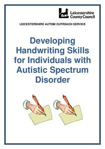 Developing Handwriting Skills for Individuals with Autistic Spectrum Disorder Activities & Project
