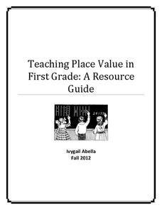 Teaching Place Value in First Grade: A Resource Guide Unit