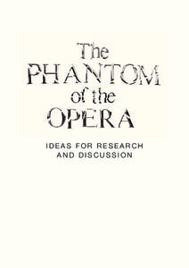 The Phantom of the Opera: Ideas for Research and Discussion Activities & Project