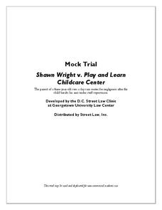 Mock Trial - Shawn Wright v. Play and Learn Childcare Center Activities & Project