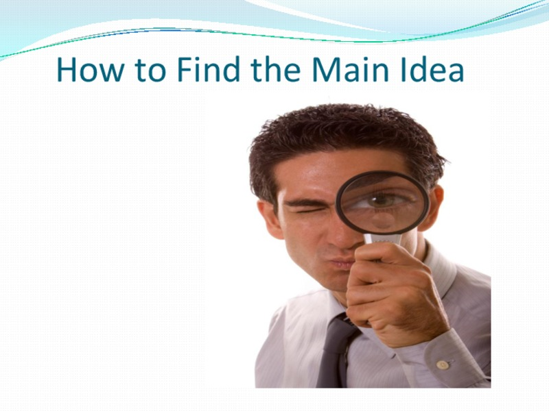 How to Find the Main Idea Presentation