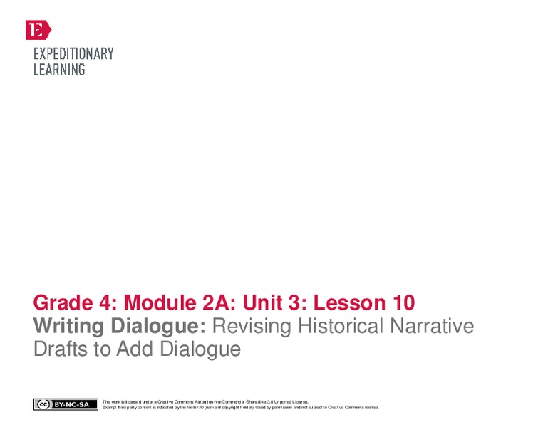 Writing Dialogue: Revising Historical Narrative Drafts to Add Dialogue Lesson Plan